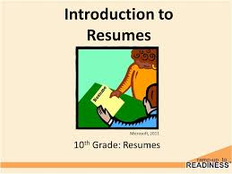 To Resumes Introduction To Resumes 10 Th Grade Resumes Microsoft Ppt Download