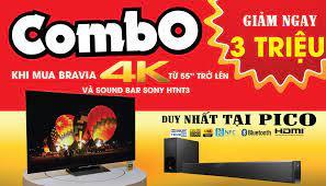 Điện máy Pico - GIẢM NGAY 3.000.000 VNĐ KHI MUA CÁC SẢN PHẨM : ✓ Tivi Sony  Bravia 4k từ 55 inch trở lên ✓ Dàn âm thanh Sound Bar Sony HTNT3