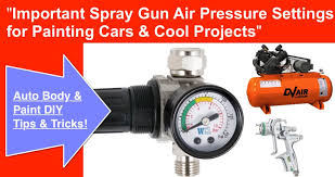 spray air pressure required to spray paint a car