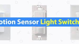 Programmable Motion Sensor Light Switch 6 Best Motion Sensor Light Switches Of 2019 3d Insider