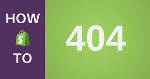 How To Fix Shopify 404 Page Not Found Error With Proper Redirects