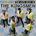 The Very Best of the Kingsmen