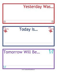 15 Best Yesterday Today Tomorrow Images Teaching Calendar