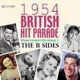 The 1954 British Hit Parade: The B Sides