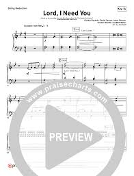 lord i need you sheet music lord i need you orchestration matt maher praisecharts