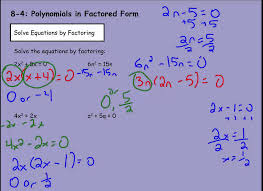 algebra 8 4 polynomial equations in factored form