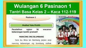 Buku soal lks bahasa jawa kls 3 sd semester 1 dan 2 shopee indonesia. Tantri Basa Kelas 2 Wulangan 6 Pasinaon 1 Hal 112 119 Bahasa Jawa Kelas 2 Youtube