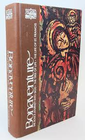 Bonaventure The Souls Journey Into God The Tree Of Life