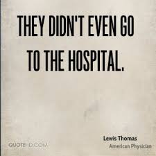 Hospital Quotes - Page 35 | QuoteHD via Relatably.com