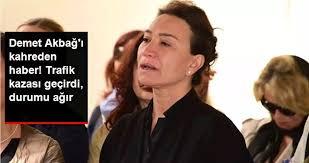 Çeşme | Demet Akbağ'ın Eşi Zafer Çıka Trafik Kazası Geçirdi! - Narlıdere
