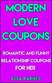 Modern Love Coupons Romantic And Funny Relationship Coupons For Her