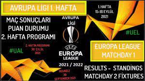 UEFA Avrupa Ligi 1. Hafta Sonuçları-Puan Durumu-2. Hafta Programı 2021/22,  Europa League Matchday 1 - YouTube