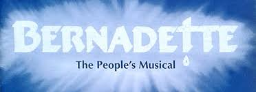 Bernadette the People's Musical on stae in London - theatre ...