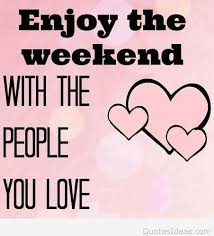 Weekend Quotes Awesome Best Weekend Quote Happy Friday