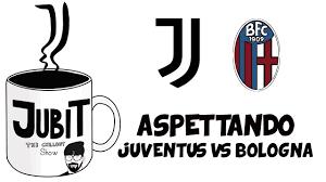 Aspettando Juventus vs Bologna - Jubit Chiullout Show - YouTube
