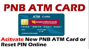 how to activate pnb atm card first time also reset pnb pin