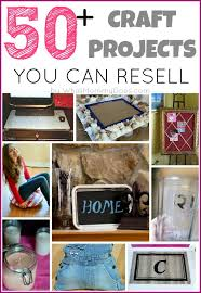 50 crafts to make and at crafts fairs and flea markets a great
