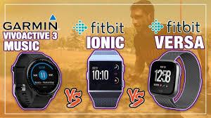 Fitbit Garmin Comparison Chart Garmin Vivoactive 3 Music Vs Fitbit Ionic Versa Review