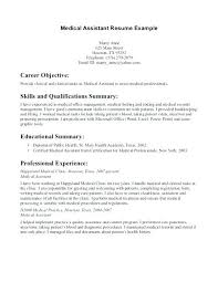 Medical Assistant Summary For Resume Objective For Resume Medical