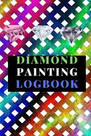 Diamond Painting Logbook A Colorful Crystal Color Theme Dmc