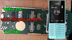 Nokia 216 Display Light Solution Nokia 216 White Display Problem Nokia Rm 1187 White Display Solution 2018