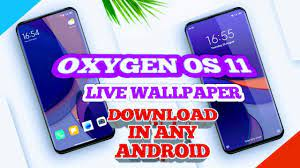 GET OXYGEN OS11 LIVE WALLPAPER ON ANY ...