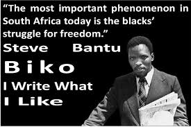 Steve Biko Quotes Black Is Beautiful Best of Steve Bantu Biko Thegatvolblogger