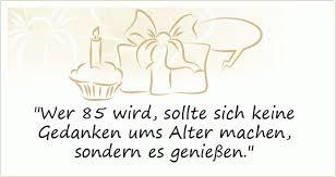 Sprüche Zum 85 Geburtstag Einer Von 27 Sprüchen