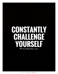 Challenge Yourself Quotes
