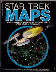 Star Trek Star Charts Book Star Trek Maps The Navigational Charts Of The Five Year