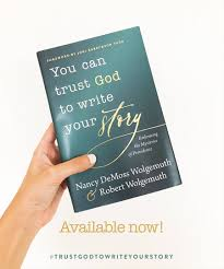 Embracing God S Design For Your Life You Can Trust God To Write Your Story Books Revive Our