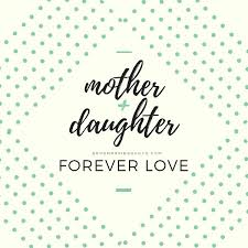 Mother Daughter Quotes Magnificent 48 Short And Inspiring Mother Daughter Quotes