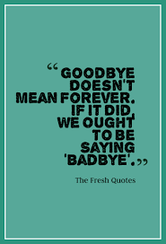 Bye Beautiful Quotes Best of Download Quotes About Friendship Goodbye Ryancowan Quotes