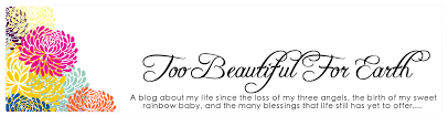 Too Beautiful For Earth Quote Best of Baby Loss Quotes [24] Quotes Links