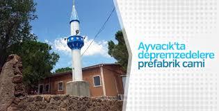 Ayvacık'ta depremzedelere prefabrik cami