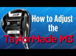 How To Adjust The Taylormade M3