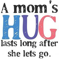 Quotes For Moms Inspiration Quotes About Moms A Mom's Hug Self Care Pinterest Hug