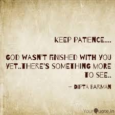 Keep Patience God Wa Quotes Writings By Dipta Barman