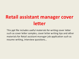 Cover Letter For Assistant Manager Position In Retail Retail Assistant Manager Cover Letter