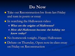 reconstruction reconstruction in what ways did the nation need to  do now take out reconstruction hw from last friday and turn in poem or essay take