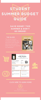 budgeting or personal finance for college students student summer budget guide free printables college student