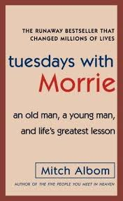 tuesdays morrie by mitch albom