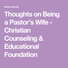 Christian Counseling Quotes Best of Thoughts On Being A Pastor's Wife Christian Counseling