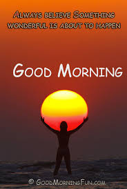 Good Morning Sun Quotes Best of Good Morning Quotes On Believe Good Morning Fun