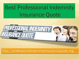 best professional indemnity insurance quote authorstream