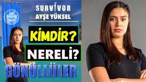 Survivor Ayşe Yüksel Kimdir? Nereli? Kaç Yaşında? Burcu - Boy Ve Kilosu -  YouTube