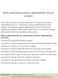 Top 8 construction contract administrator resume samples In this file, you  can ref resume materials ...