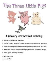 three little pigs a primary literacy unit reading prehension