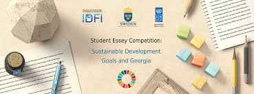 student essay competition sustainable development goals and   the support from united nations development program s undp and government of sweden calls students to submit essays on the subject of sustainable
