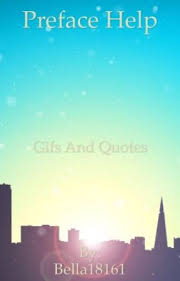 Quote Finder Gorgeous Book Help Gif And Quote Finder Information Wattpad